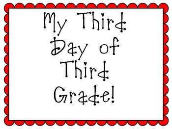 Third Day of Third Grade Sign