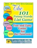 Third, Fourth, and Fifth Grade: 101 Funny Words List Game