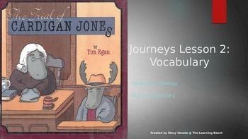 Third Grade 2014 Journeys *Vocabulary* Lesson 2:  The Trial of Cardigan Jones