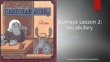 Third Grade 2014 Journeys *Vocabulary* Lesson 2:  The Trial of Cardigan Jones