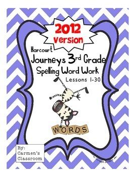 Third Grade 3rd Grade Journeys 2012 Spelling Word Work Activities 30 Lessons