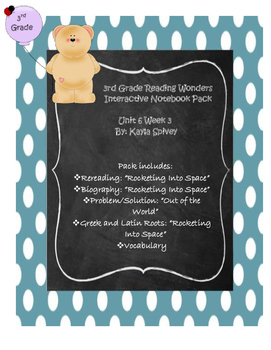 Third Grade (3rd Grade) Reading Wonders Interactive Notebook Unit 6 Week 3