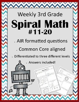 Third Grade AIR Formatted Weekly Spiral Math #11-20 (Differentiated)