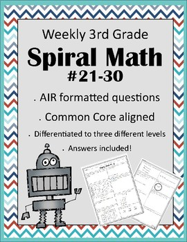 Third Grade AIR Formatted Weekly Spiral Math #21-30 (Differentiated)