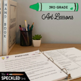 Third Grade Art Lessons. A Year of Curriculum. Lesson Plans, Videos, Worksheets.