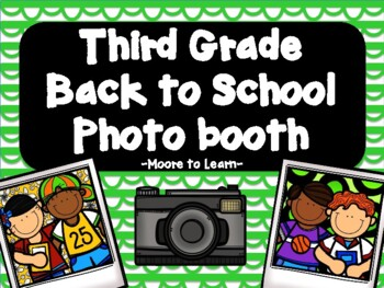 Third Grade Back to School Photo Booth 2017