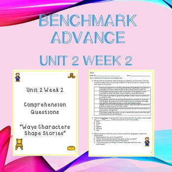 Third Grade Benchmark Advance Unit 2 Week 2 Comprehension Questions