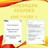 Third Grade Benchmark Advance Unit 7 Week 1 Comprehension Questions