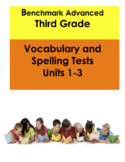 Third Grade Benchmark Advanced Vocabulary and Spelling Tes