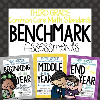 Third Grade Benchmark Math Assessment BUNDLE