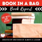 """""""Book in a Bag"""" Book Report"""