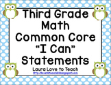 """Third Grade Math CCSS """"I Can"""" Posters (Owl Themed)"""