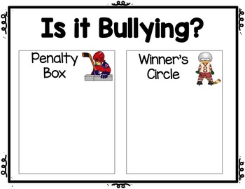Classroom Guidance Lesson: Bullying Prevention - Penalty Box