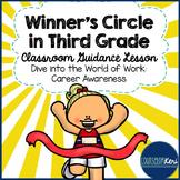 Third Grade Classroom Guidance Lesson: Career Awareness