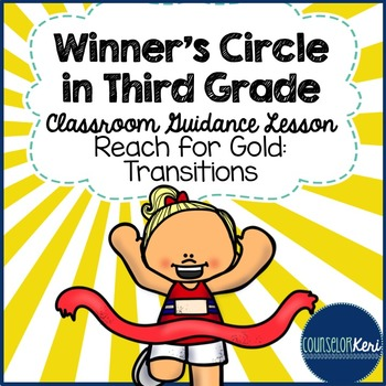 Classroom Guidance Lesson: Reflection - End of Year - Going for Gold