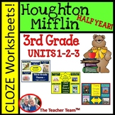 Houghton Mifflin Reading 3rd Grade Cloze Worksheet Half Year Bundle Themes 1,2,3