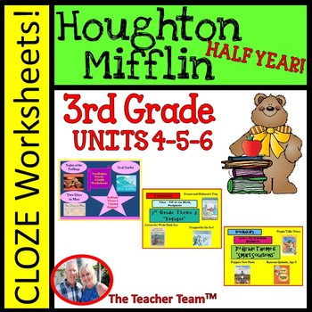 Houghton Mifflin Reading 3rd Grade Cloze Worksheet Half Year Bundle Themes  4-5-6
