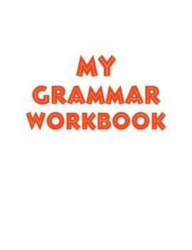 Third Grade Common Core Grammar Workbook