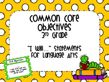 Third Grade Common Core Language Arts Objectives