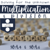 Third Grade Common Core Math- 3.OA.4 & 3.OA.6 Multiplication & Division Unknowns