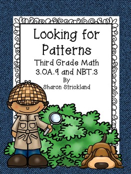 Third Grade Common Core Math 3.OA.9 and 3.NBT.3- Add. and Multp. Patterns