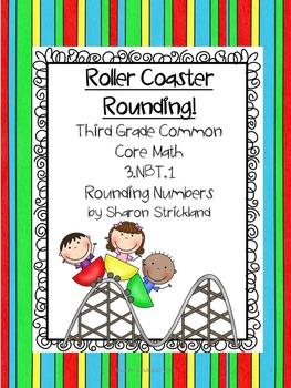 Third Grade Common Core Math-3.NBT.1- Rounding Numbers