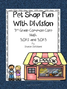 Third Grade Common Core Math 3.OA.2, 3 and 4-Division and