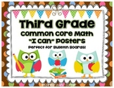 "Third Grade Common Core Math ""I Can"" Posters {Owl and Choc"
