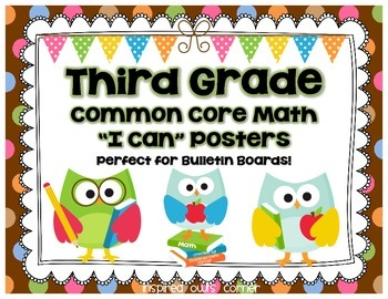"""Third Grade Common Core Math """"I Can"""" Posters {Owl and Choc"""