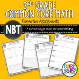 Third Grade Common Core Math - Quick Assessments for NBT Standards
