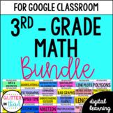 Third-Grade Common Core Math for Google Classroom DIGITAL BUNDLE