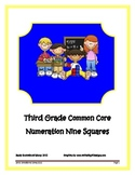 Third Grade Common Core Numeration Nine Squares