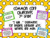 Third Grade Common Core Objectives Bundle
