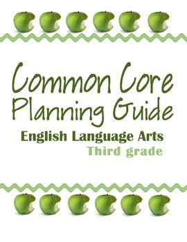 Third Grade Common Core ELA Planning Guide