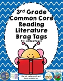 Third Grade Common Core Reading Literature Standards Brag Tags