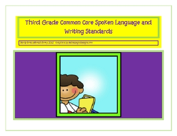 Third Grade Common Core Spoken Language and Writing Standards
