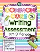 Third Grade Common Core Writing Bundle