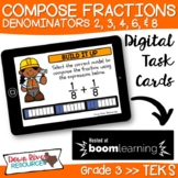 Third Grade Compose Fractions TEKS Boom Cards | 3rd Grade