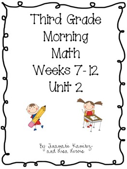 Third Grade Daily Morning Math Unit 2 {Second 6 Weeks}