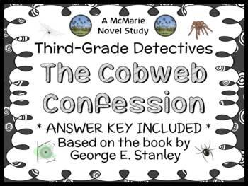 Third-Grade Detectives #4: The Cobweb Confession (Stanley) Novel Study (26 pgs)