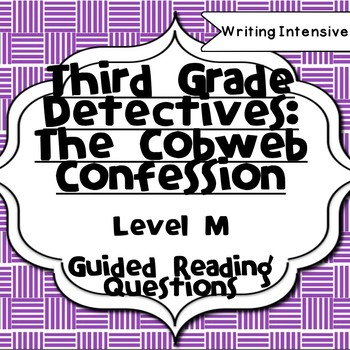 Third Grade Detectives Level M Guided Reading Comprehension Chapter Questions
