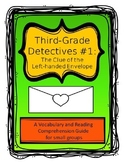 Third Grade Detectives: The Clue of the Left-handed Envelope