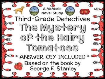 Third-Grade Detectives: The Mystery of the Hairy Tomatoes (Stanley) Novel Study
