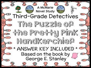 Third-Grade Detectives: The Puzzle of the Pretty Pink Handkerchief Novel Study
