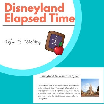 Third Grade Disneyland Elapsed Time Task