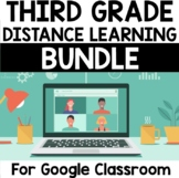 Third Grade Distance Learning Bundle for Google Classroom