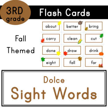 Third Grade - Dolce Sight Words - 41 Fall Themed Flash Cards