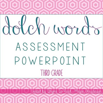 Third Grade Dolch Sight Word Assessment PowerPoint