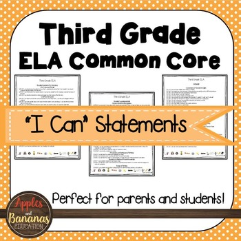 "Third Grade ELA  Common Core ""I Can"" Statements"