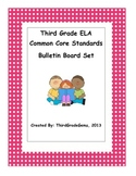 Third Grade ELA Common Core Standards Bulletin Board Set